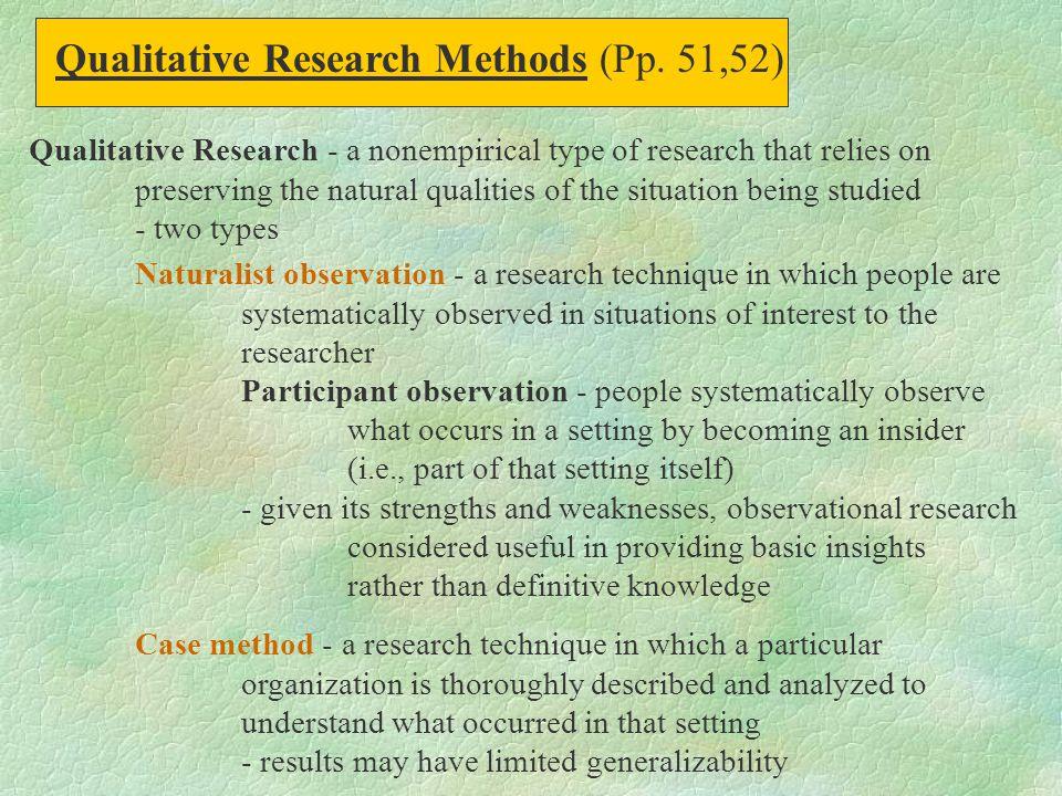 Qualitative Research Methods (Pp. 51,52)