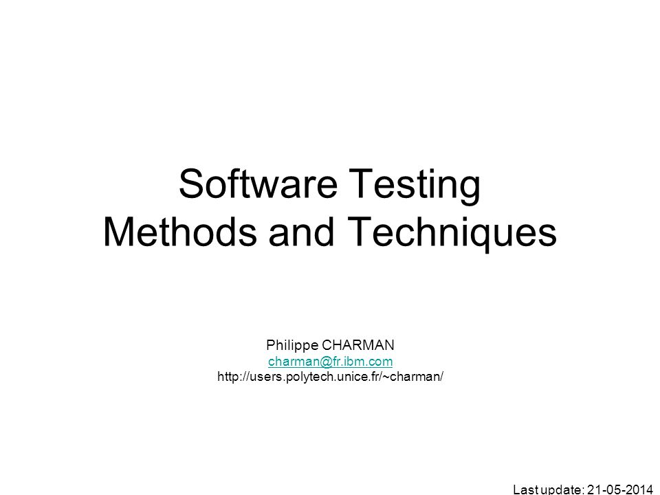 Software Testing Methods and Techniques
