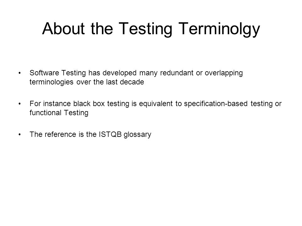 About the Testing Terminolgy