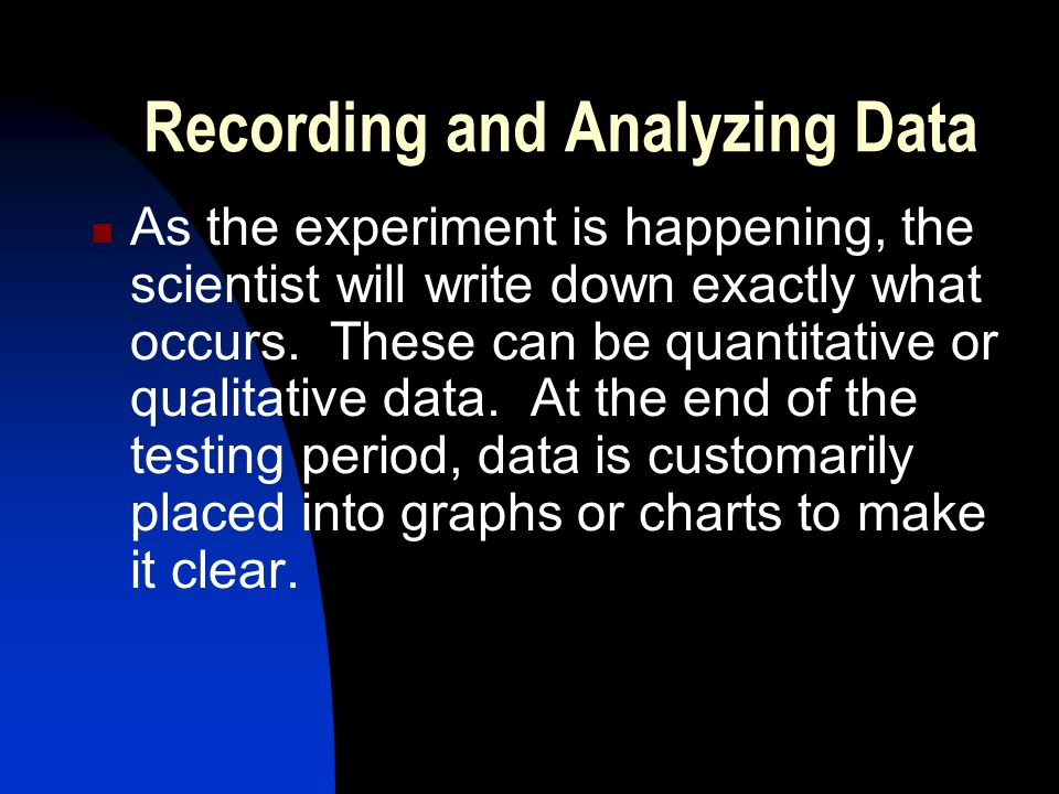 Recording and Analyzing Data