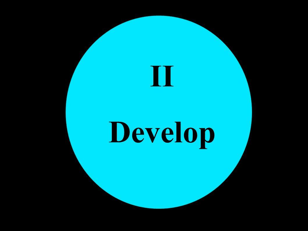 II Develop