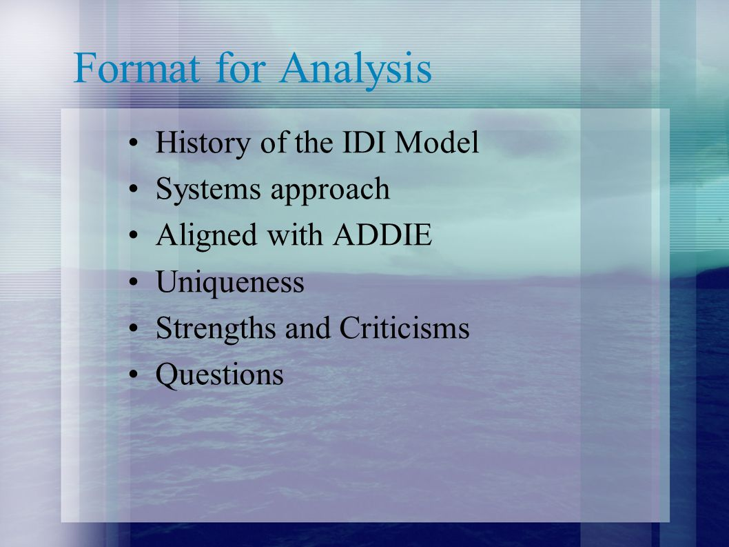 Format for Analysis History of the IDI Model Systems approach