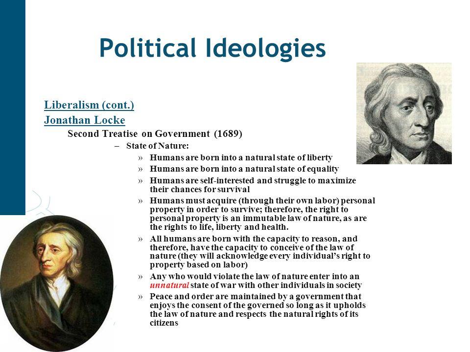 Political Ideologies Liberalism (cont.) Jonathan Locke