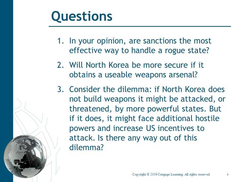 Questions In your opinion, are sanctions the most effective way to handle a rogue state