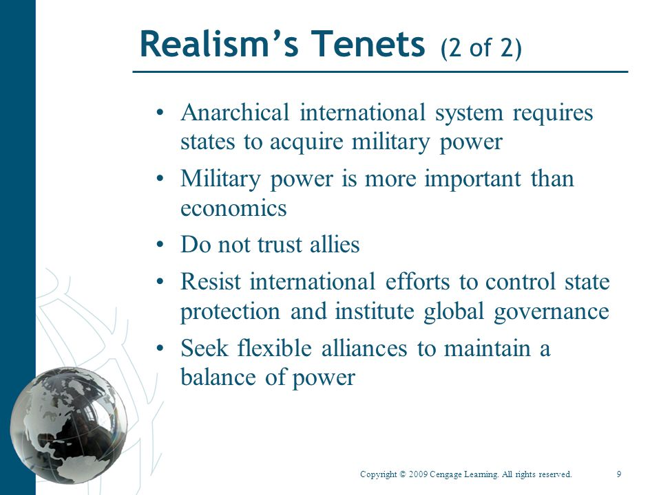 Realism's Tenets (2 of 2) Anarchical international system requires states to acquire military power.
