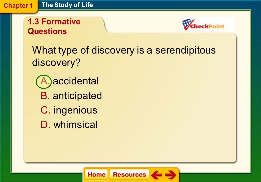 What type of discovery is a serendipitous discovery