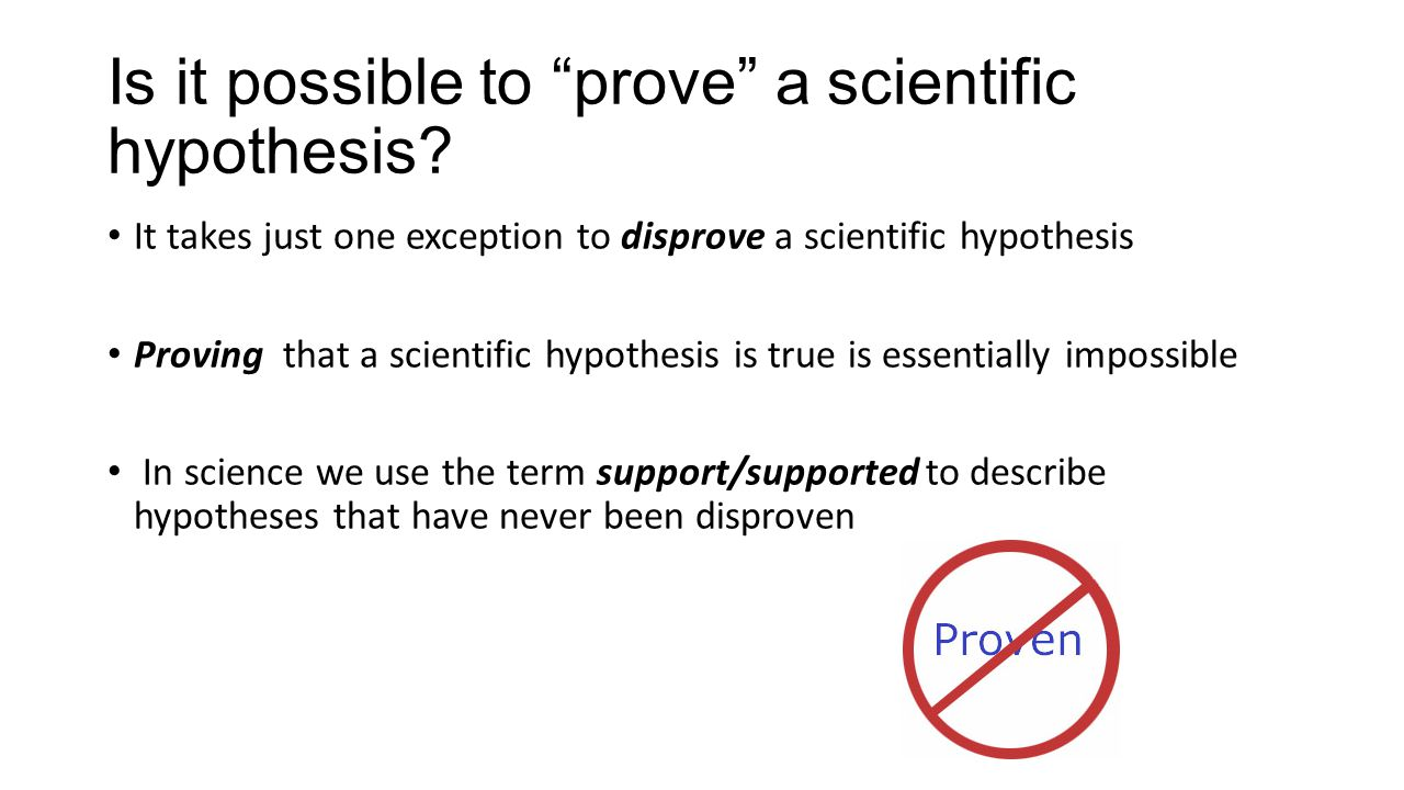 Is it possible to prove a scientific hypothesis