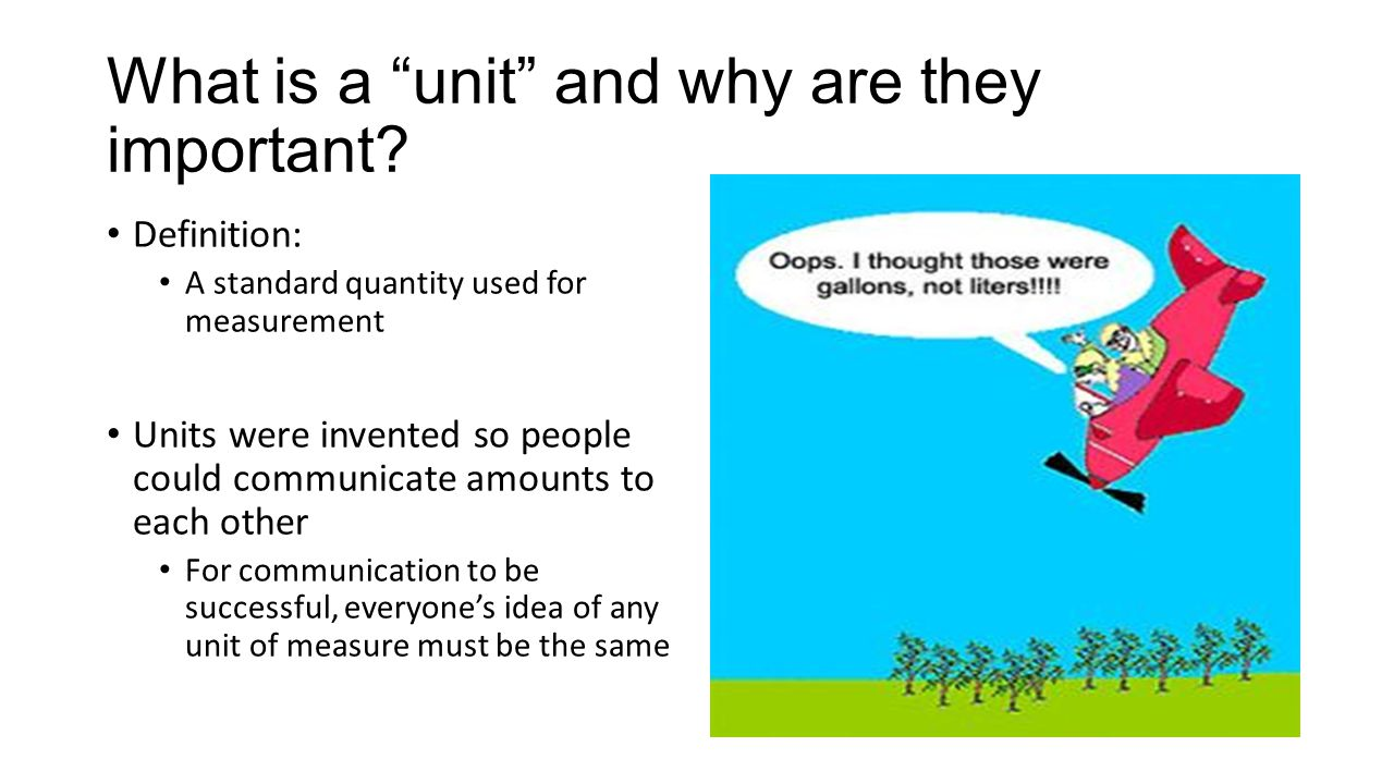 What is a unit and why are they important