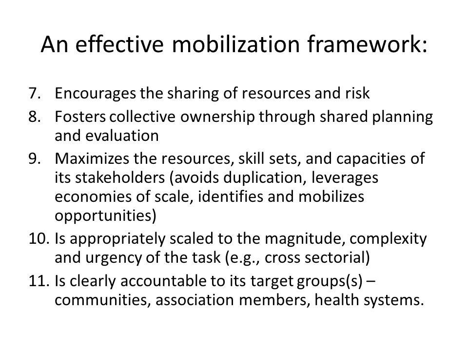An effective mobilization framework: