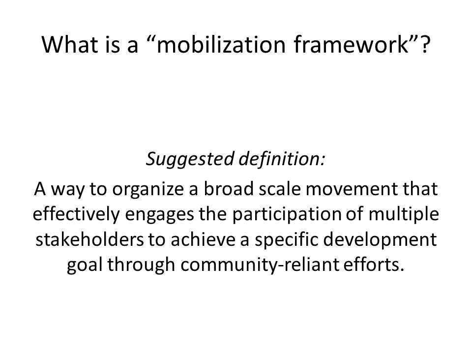 What is a mobilization framework