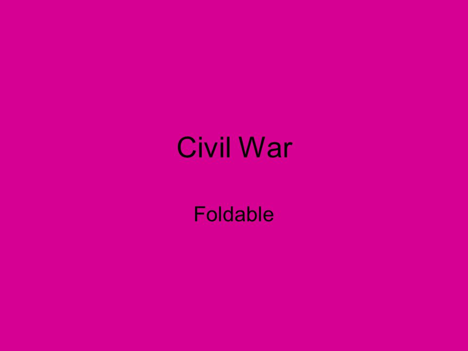 Civil War Foldable