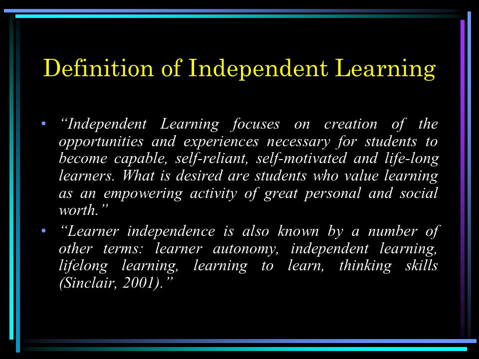 Definition of Independent Learning