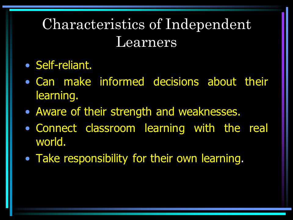 Characteristics of Independent Learners