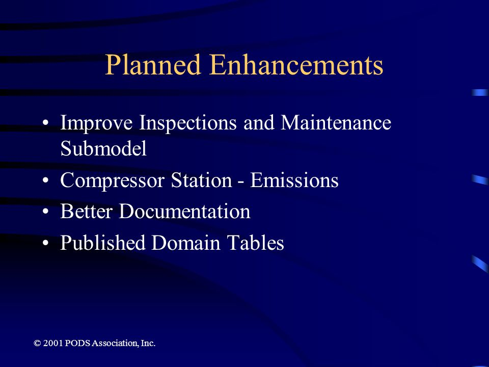 Planned Enhancements Improve Inspections and Maintenance Submodel