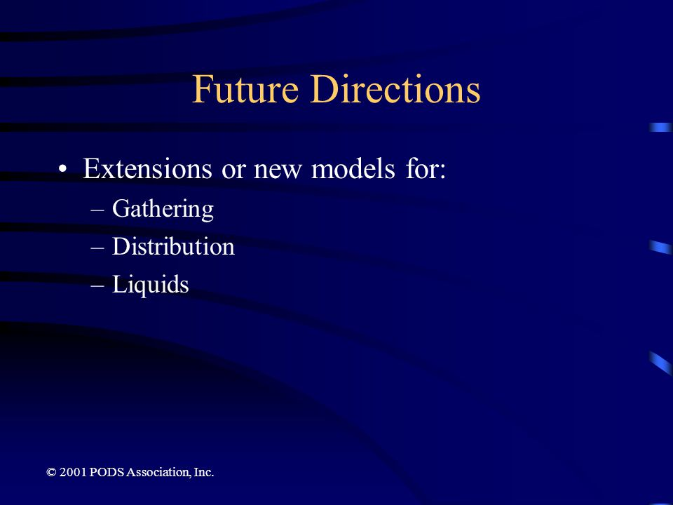 Future Directions Extensions or new models for: Gathering Distribution