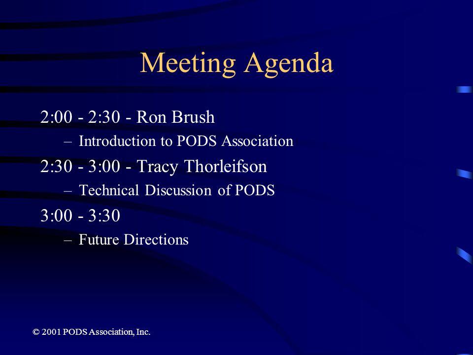 Meeting Agenda 2:00 - 2:30 - Ron Brush 2:30 - 3:00 - Tracy Thorleifson
