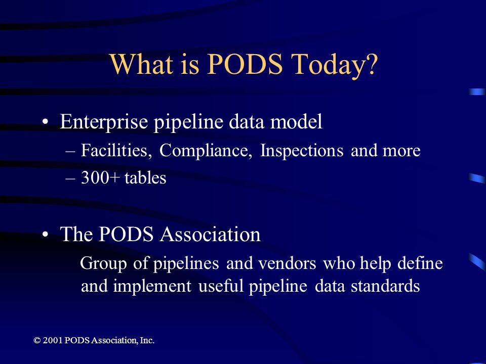 What is PODS Today Enterprise pipeline data model