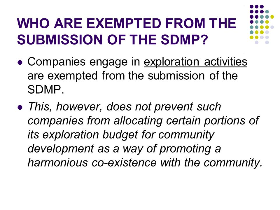 WHO ARE EXEMPTED FROM THE SUBMISSION OF THE SDMP