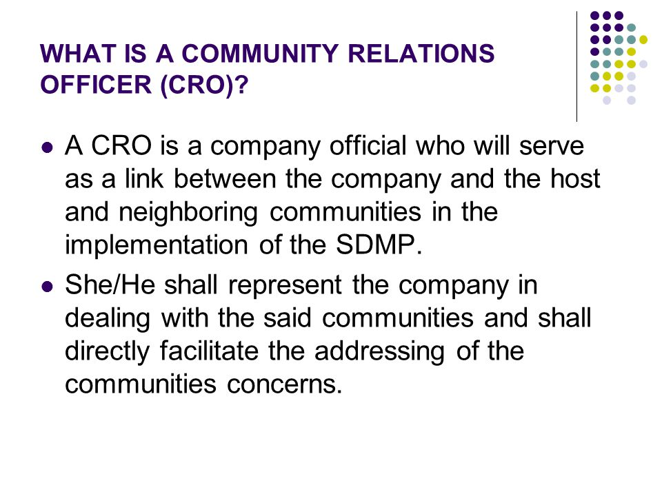 WHAT IS A COMMUNITY RELATIONS OFFICER (CRO)