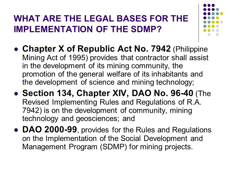 WHAT ARE THE LEGAL BASES FOR THE IMPLEMENTATION OF THE SDMP