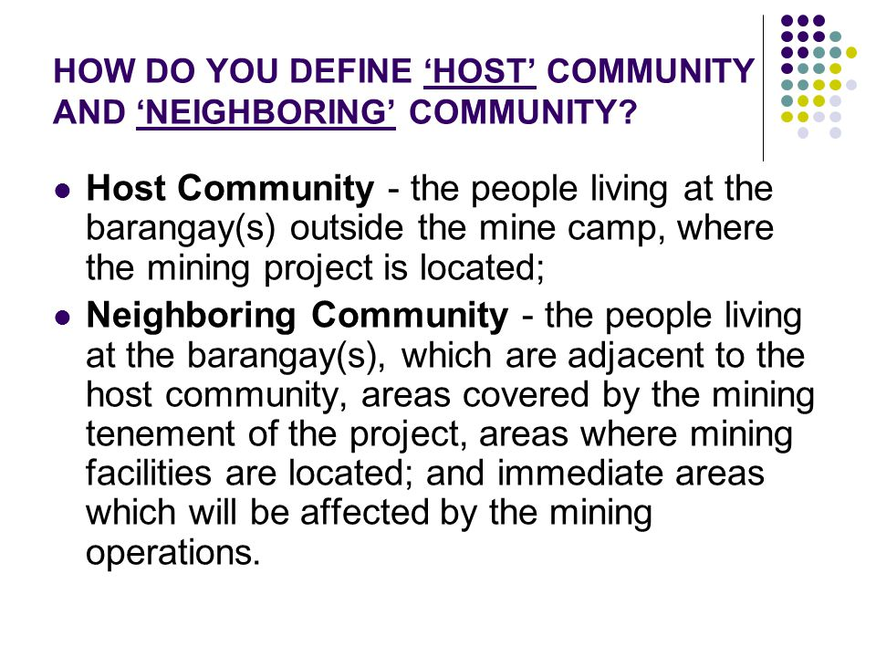 HOW DO YOU DEFINE 'HOST' COMMUNITY AND 'NEIGHBORING' COMMUNITY