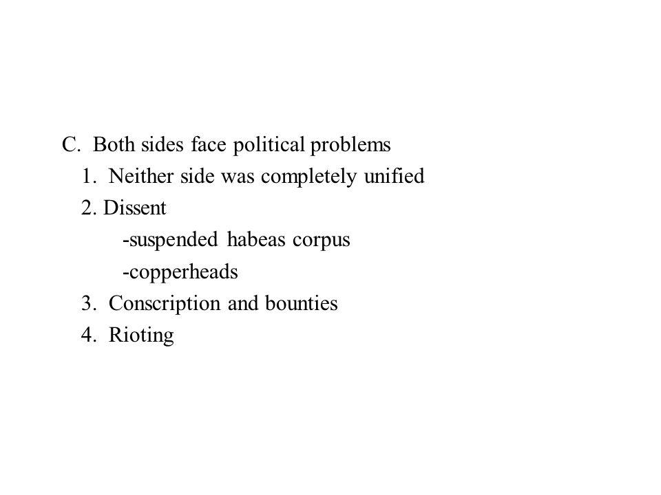 C. Both sides face political problems