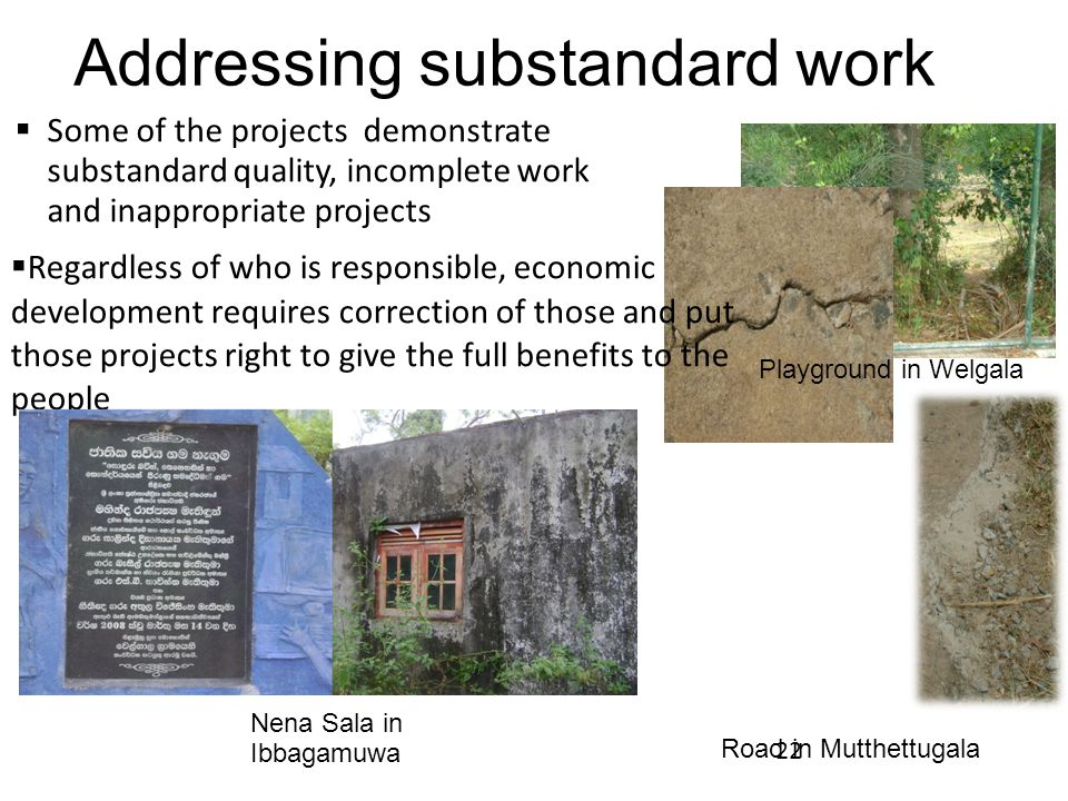 Addressing substandard work
