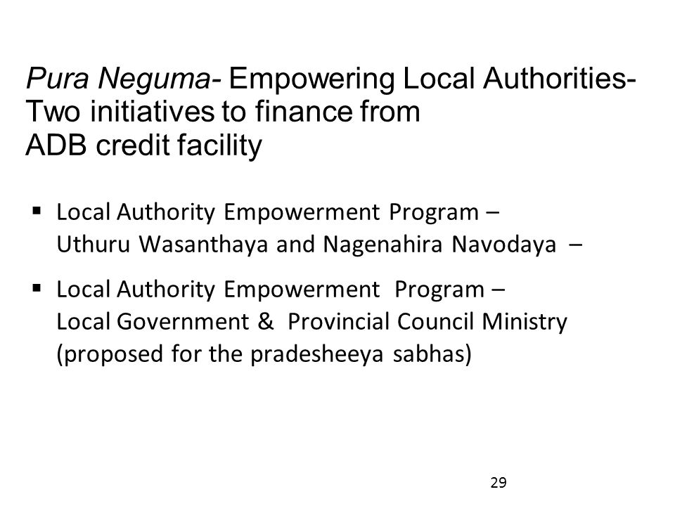 Pura Neguma- Empowering Local Authorities- Two initiatives to finance from ADB credit facility