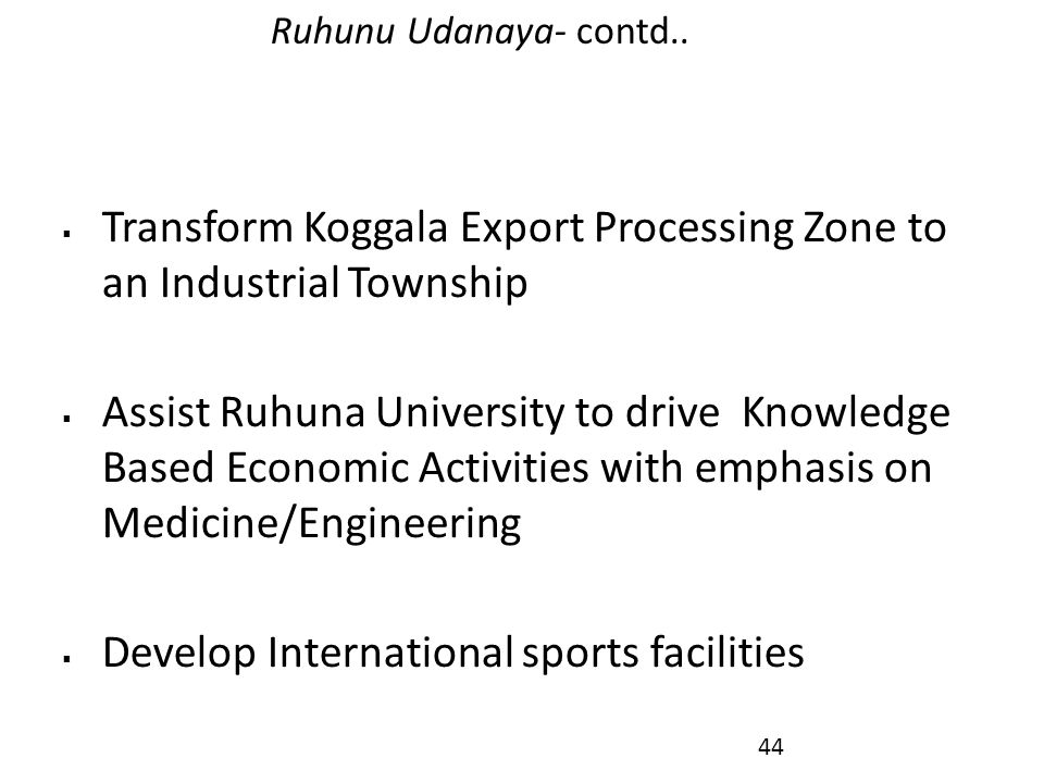 Transform Koggala Export Processing Zone to an Industrial Township