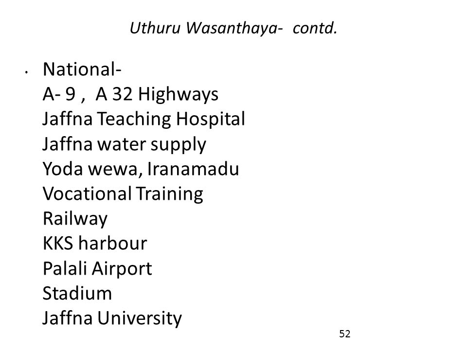 Uthuru Wasanthaya- contd.