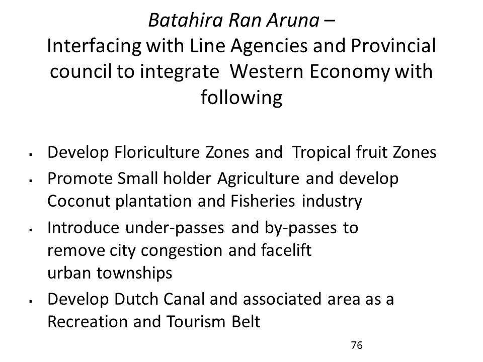 Batahira Ran Aruna – Interfacing with Line Agencies and Provincial council to integrate Western Economy with following
