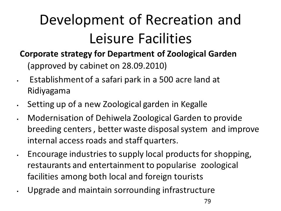 Development of Recreation and Leisure Facilities