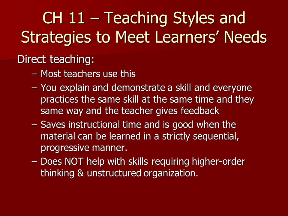 CH 11 – Teaching Styles and Strategies to Meet Learners' Needs