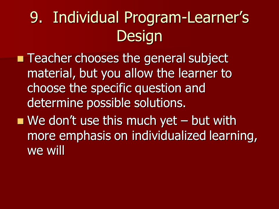 9. Individual Program-Learner's Design