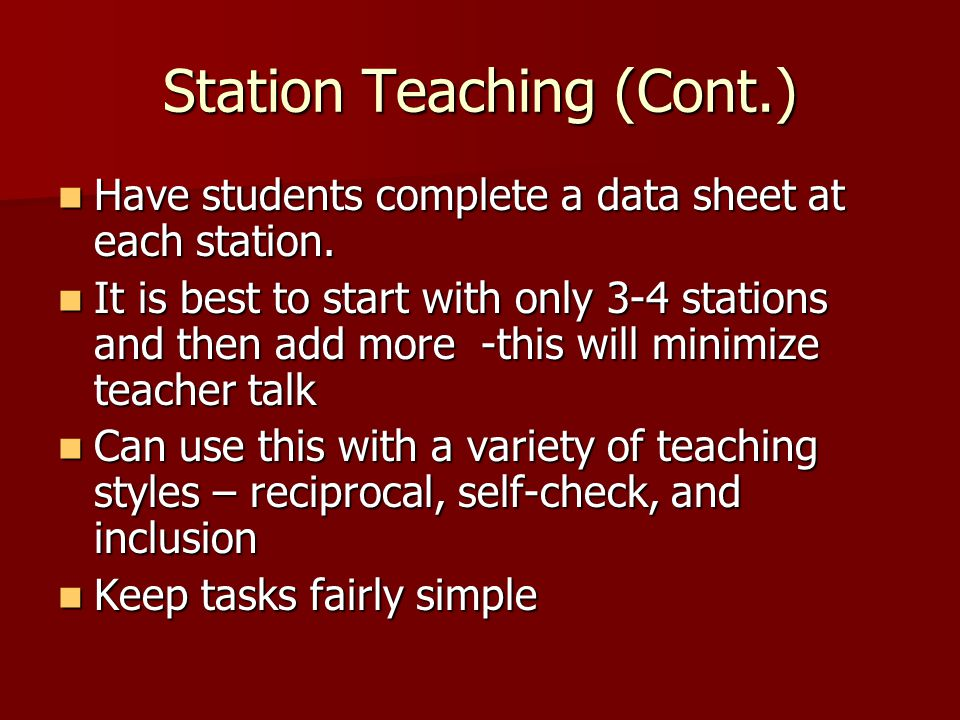 Station Teaching (Cont.)
