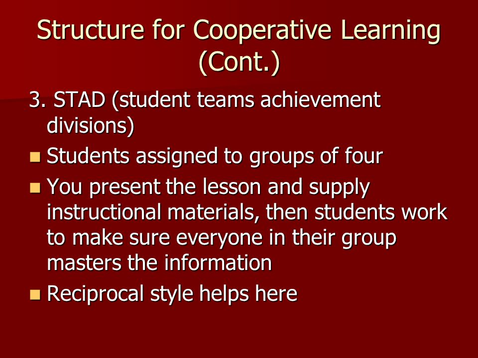 Structure for Cooperative Learning (Cont.)