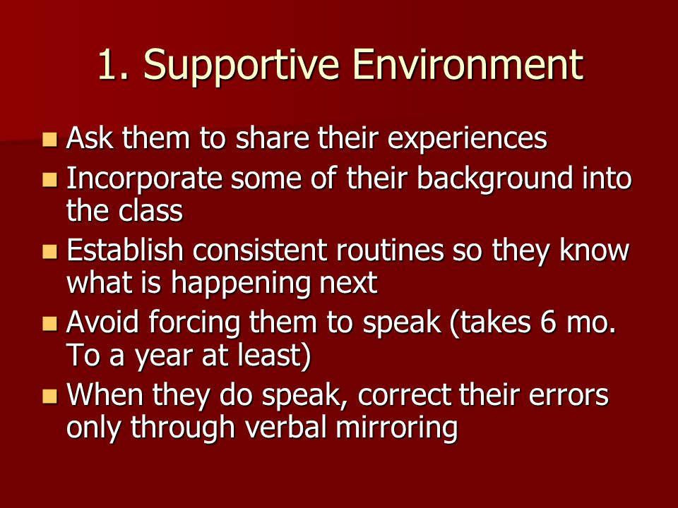 1. Supportive Environment