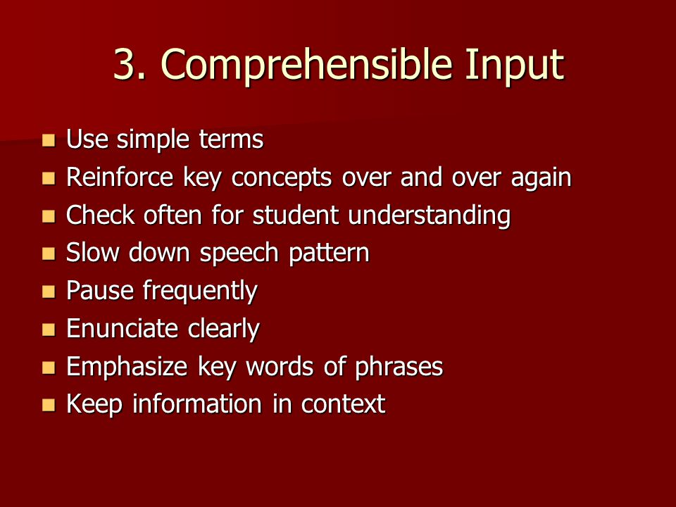 3. Comprehensible Input Use simple terms