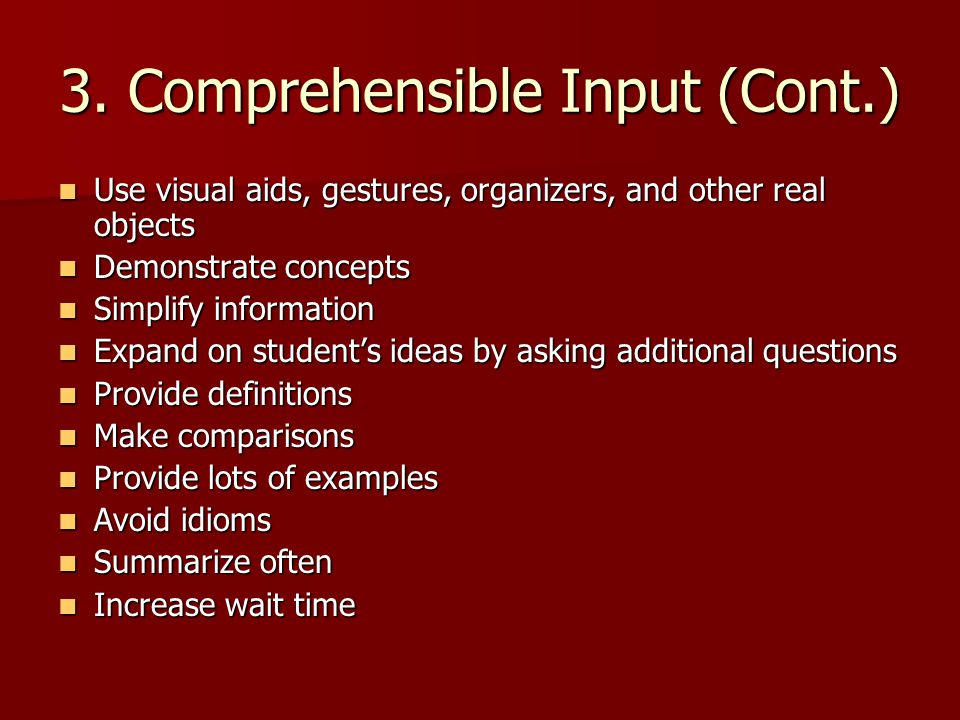 3. Comprehensible Input (Cont.)