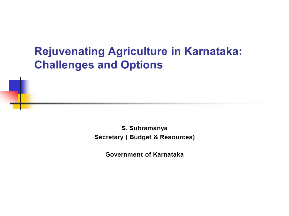 Rejuvenating Agriculture in Karnataka: Challenges and Options