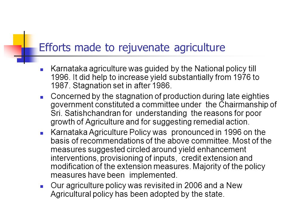 Efforts made to rejuvenate agriculture