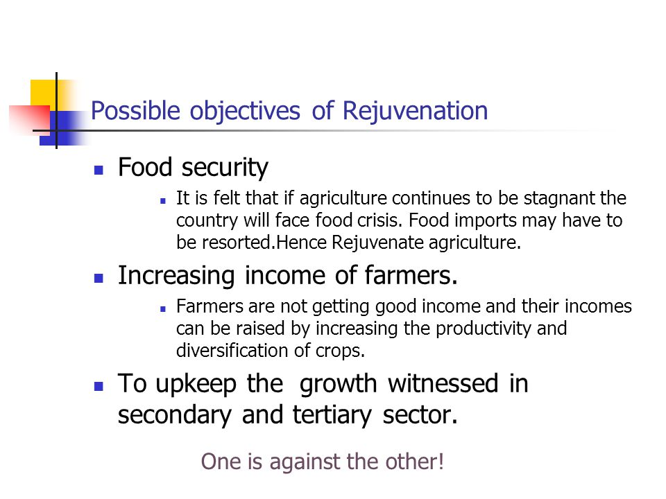 Possible objectives of Rejuvenation