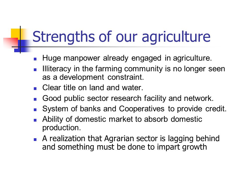 Strengths of our agriculture
