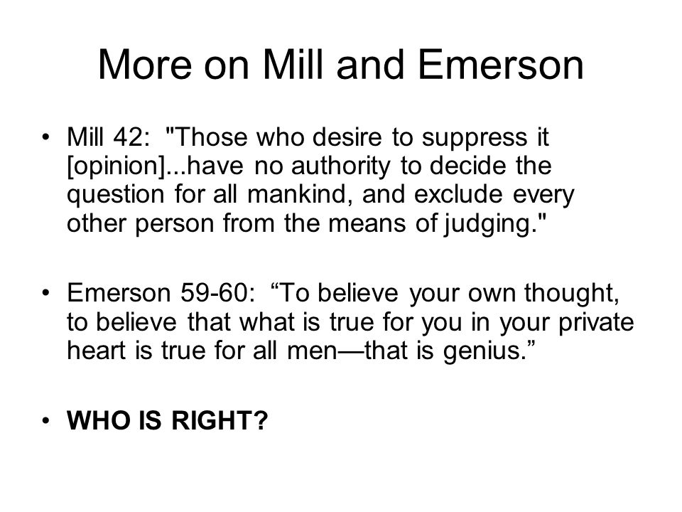 More on Mill and Emerson