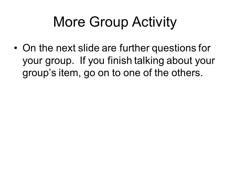 More Group Activity