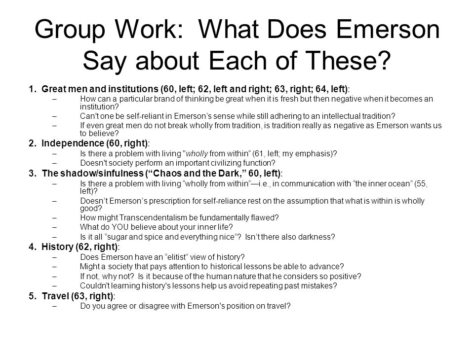 Group Work: What Does Emerson Say about Each of These