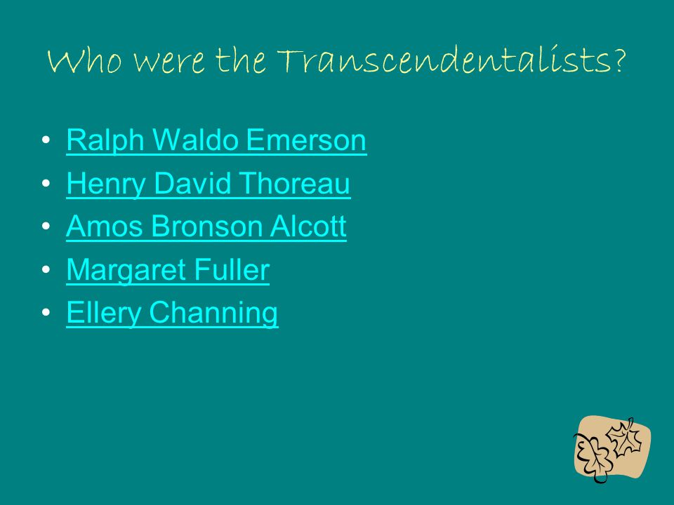 Who were the Transcendentalists
