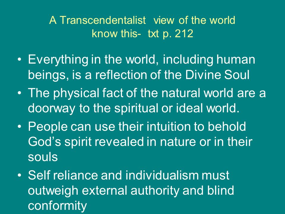 A Transcendentalist view of the world know this- txt p. 212