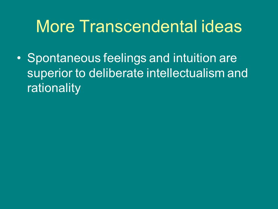 More Transcendental ideas