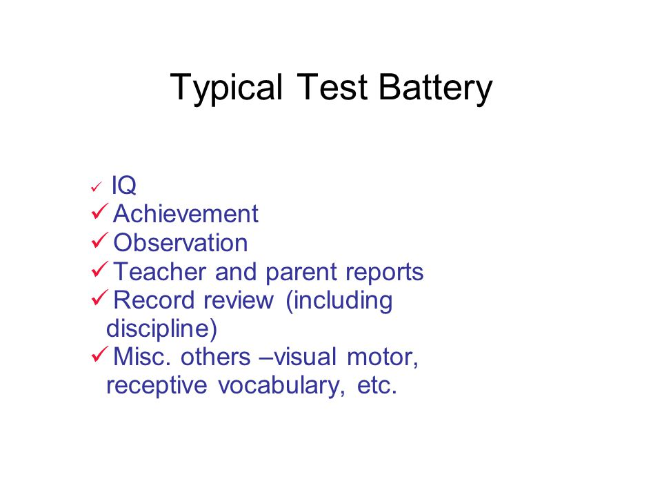 Typical Test Battery Achievement Observation